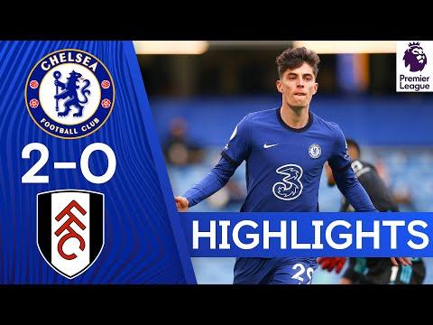 Chelsea 2-0 Fulham |  Kai Havertz Brace impulsa las cuatro principales esperanzas |  Lo más destacado de la Premier League