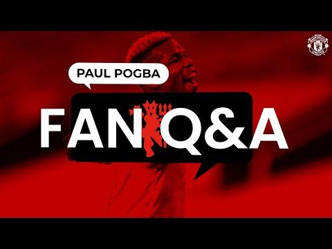 ¡Paul Pogba responde a sus preguntas!     Preguntas y respuestas de los fans    Manchester unido
