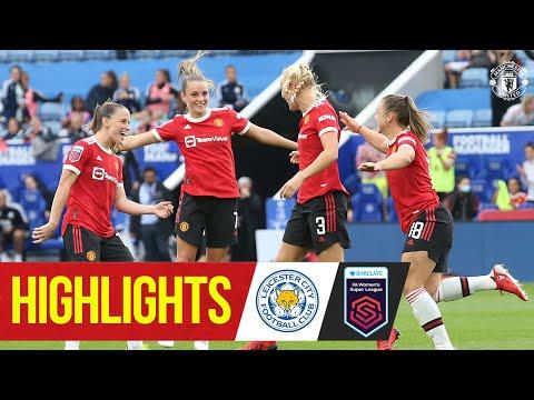 Lo más destacado de las mujeres    Leicester 1-3 Manchester United    Superliga femenina de la FA